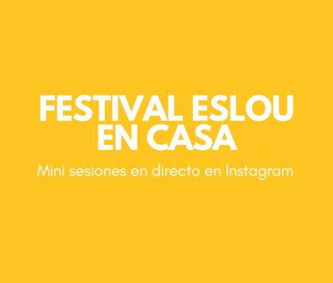 Festival Eslou en casa online - confinamiento covid19